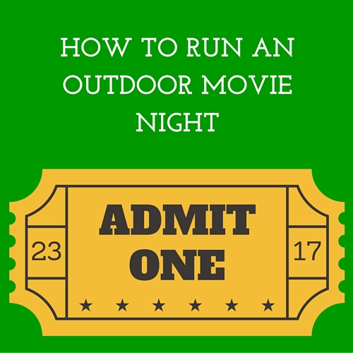 Tips and info on how to run a successful movie night fundraiser