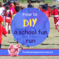 How to DIY a school fun run | Fundraising Mums