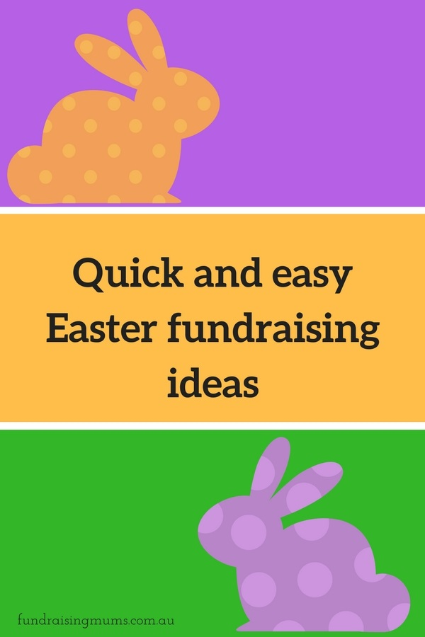 Quick Easter Fundraising Ideas - Fundraising Mums