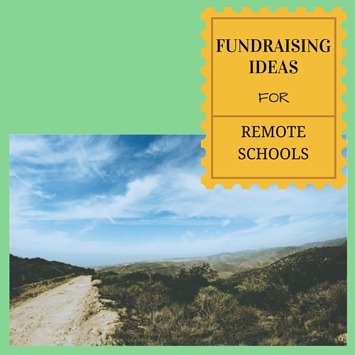 Fundraising ideas for remote schools