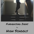 High School fundraising ideas
