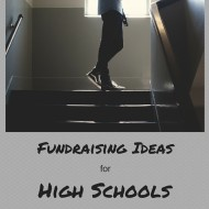 Fundraising Ideas for High Schools