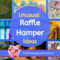 Unusual raffle hamper ideas | Fundraising Mums