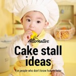 Cake stall alternatives for people who can't cook