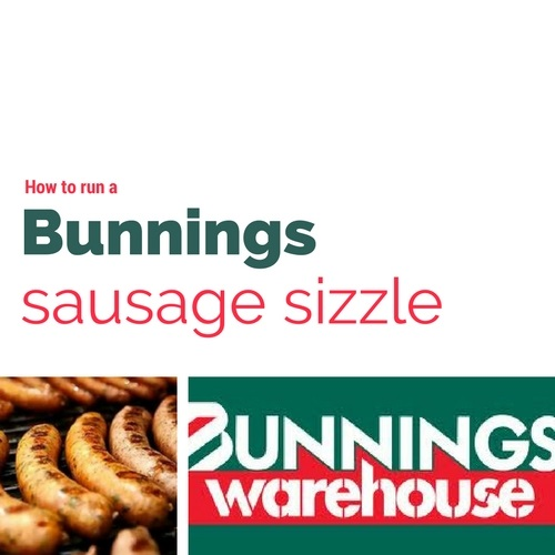 How to run a Bunnings sausage sizzle