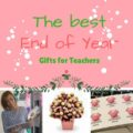 The best end of year gifts for teachers