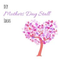 DIY Mothers' Day Stall Ideas