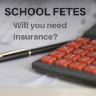 School Fetes – Will you need insurance?
