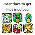 Incentives to get kids involved with fundraising