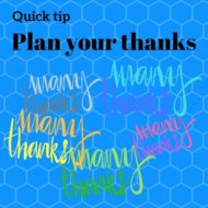 Quick Idea: Plan Your Thanks