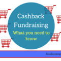Cashback fundraising - what you need to know | Fundraising Mums