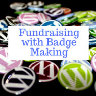 Fundraising with Badge Making