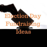 Election Day Fundraising Ideas