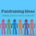 Fundraising Ideas when you are not a school | Fundraising Mums