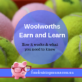 Woolowrths Earn and Learn | Review | Fundraising Mums