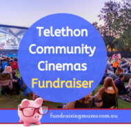 Telethon Community Cinemas Fundraising Packages