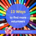 13 ways to find more volunteers | Fundraising Mums