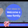Tips on how to welcome a new family | Fundraising Mums