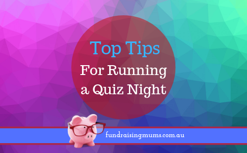 Top tips for organising a trivia night | Fundraising Mums