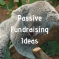 Passive fundraising ideas for schools and clubs | Fundraising Mums