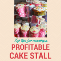 Helpful tips for running a profitable cake stall