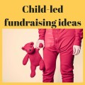 Fundraisers that children can organise
