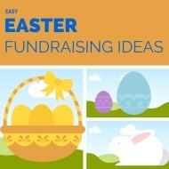 Quick Easter Fundraising Ideas