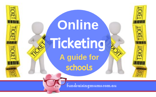 Online ticketing - a guide for schools | Fundraising Mums