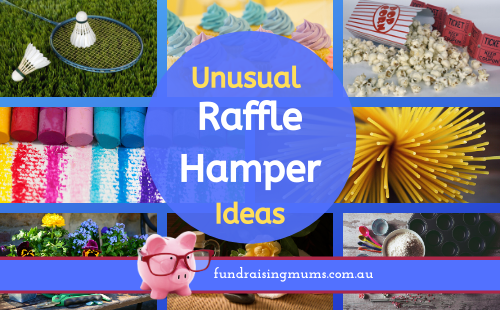 Unusual raffle hamper ideas | Fundraising Mums