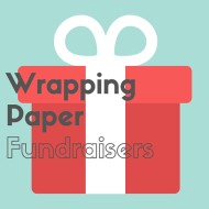 Wrapping Paper Fundraisers – a guide to what is available