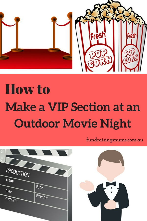 How to make a VIP Section at Your Movie Night | Fundraising Mums