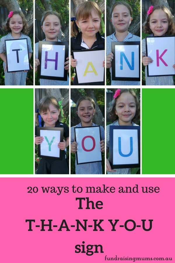 The THANKYOU sign - a visually appealing way to thank volunteers and donors | Fundraising Mums