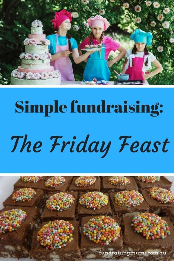 Easy Fundraising Idea for Schools | Friday Feast | Fundraising Mums