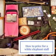 How to Price for a White Elephant Stall