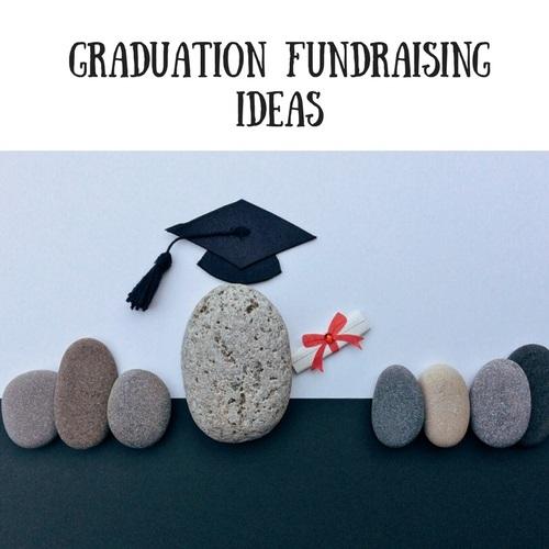 Graduation Fundraising Ideas | Fundraising Mums