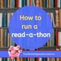 How to run a read-a-thon | Fundraising Mums