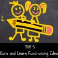 Top 5 fundraising ideas where you learn while you earn. For schools and PTO.