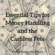 Tips for Working with Money and the Cashless Fete