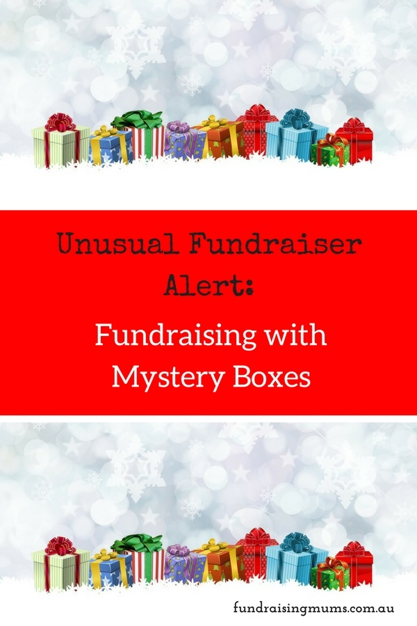 Unusual Fundraising Ideas | Mystery Boxes | Fundraising Mums