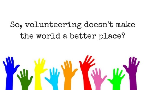 Comment on 'Volunteering Doesn't Make the World a Better Place' by Catherine Walsh by Fundraising Mums founder