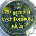 Greatest ever tombola ideas