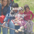 Family Challenge Nights