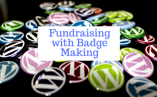 Fundraising with badge Making | Fundraising Mums