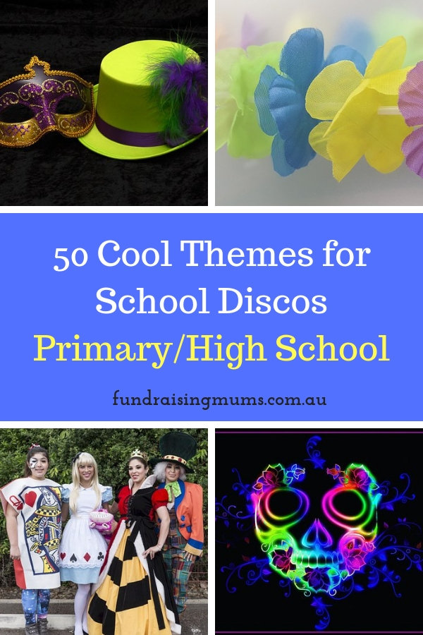 50 Best Themes for School Discos | Fundraising Mums
