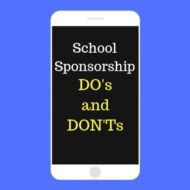 School Sponsorship Do's and Don't's