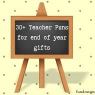 30 +Teacher puns – for end of year gifts