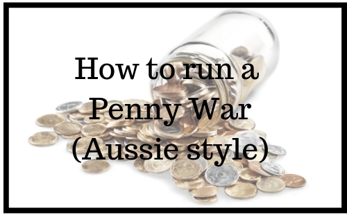 How to run a Penny War - Aussie style | Fundraising Mums