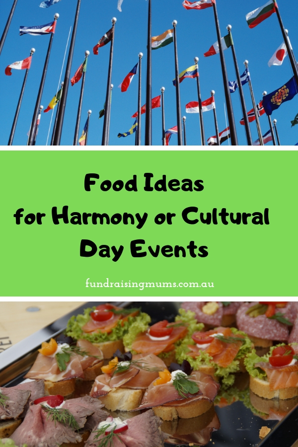 Food ideas for Harmony Day and Cultural Day school events | Fundraising Mums