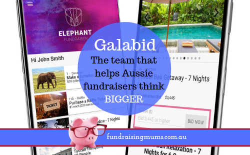 Galabid - the team that helps Aussie fundraisers think bigger | Fundraising Mums