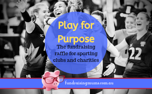 Play for Purpose fundraising raffle | Fundraising Mums